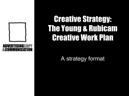 The Young & Rubicam Creative Work Plan