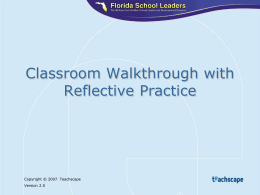 Classroom Walk-Through with Reflective Practice PowerPoint