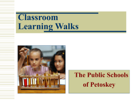 Classroom Learning Walks - Petoskey Public Schools