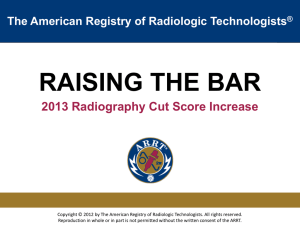 ARRT is increasing the Radiography exam cut score, effective