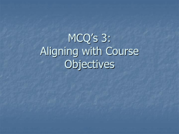 MCQs 3 - Aligning with Course Objectives
