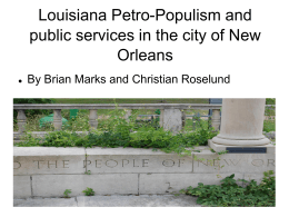Louisiana Petro-Populism and public services in the city of New