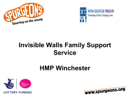 HMP Winchester: Invisible Walls Family Support Service