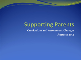 Curriculum and Assessment changes Oct 2014
