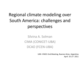 Regional climate modeling over South America: challenges and