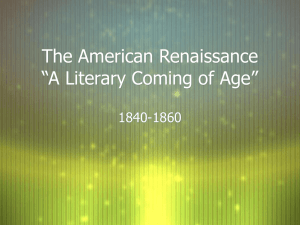 "The American Renaissance ""A Literary Coming of Age"""