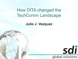 How DITA changed the TechComm Landscape
