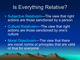 Why Morality Is Not Relative