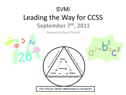 SVMI Leading the Way for CCSS - Silicon Valley Mathematics Initiative