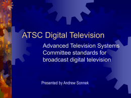 ATSC Digital Television - University of St. Thomas
