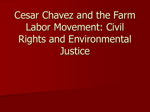 Cesar Chavez and the Farm Labor Movement