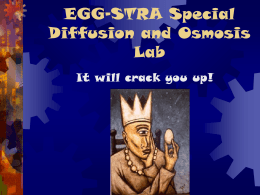 EGG-STRA Special Diffusion and Osmosis Lab