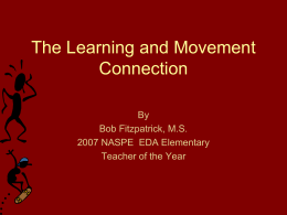 The Learning and Movement Connection