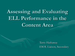 Assessing and Evaluating ELL Performance in the - ACT-ESL