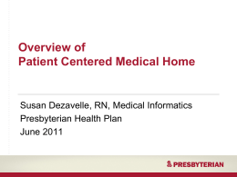 Overview of Patient Centered Medical Home