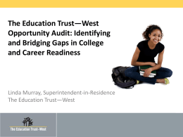 The Education Trust – West Educational Opportunity Audit