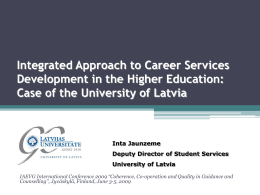 Case of the University of Latvia