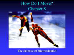 How Do I Move? The Science of Biomechanics