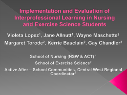 Implementation and Evaluation of Interprofessional Learning in
