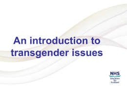 Introduction to Transgender Issues - lgbt