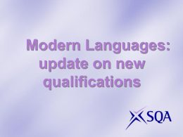 Modern Languages: new qualifications