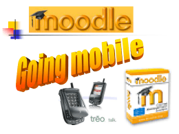 (2007). McGreal, R., Stauffer K., & Tin, T. Mobile Moodle