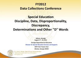 FY12 Revised Data, Disproportionality, Discrepancy, Determinations