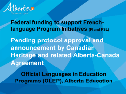 Official Languages in Education Programs Update