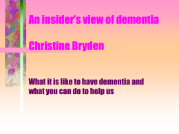An insider`s view of dementia