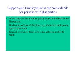 Support and Employment in the Netherlands for persons with