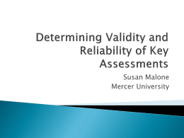 Determining Validity and Reliability of Key Assessments
