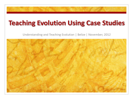 Teaching Evolution Using Case Studies