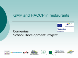 GMP and HACCP in restaurants - GMP and HACCP in school