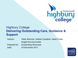 Delivering Outstanding Care, Guidance Support