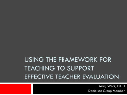 Using the Framework for Teaching to Support Effective Teacher