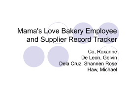 Mama`s Love Bakery Employee and Supplier Record Tracker