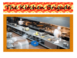 The Kitchen Brigade