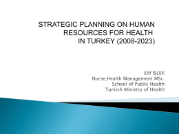 Strategic planning on HRH in Turkey