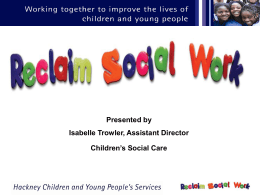 5a. Reclaiming social work in Hackney