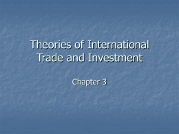 Chapter 3: Theories of International Trade and Investment