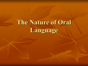 The Nature of Oral Language