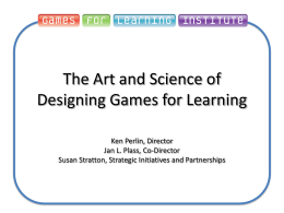 PowerPoint slides - Games For Learning Institute