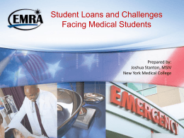 Student Loans and Challenges Facing Medical Students