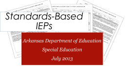 Standards-Driven IEPS Connecting to the General Curriculum
