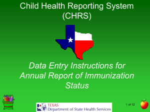 Data Entry Instructions for Annual Report of Immunization Status