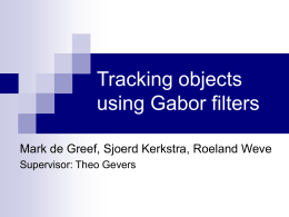 Tracking objects using Gabor filters