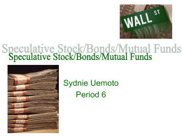 Speculative Stock/Bonds/Mutual Funds