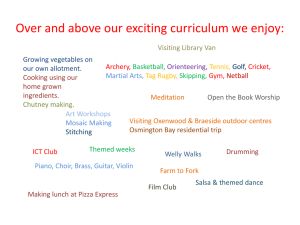 Over and above our exciting curriculum we enjoy