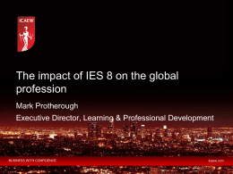 The impact of IES 8 on the global profession