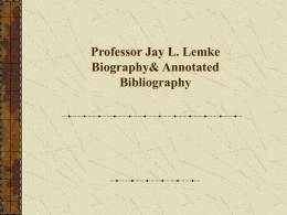 Jay L. Lemke Biography& Annotated Bibliography